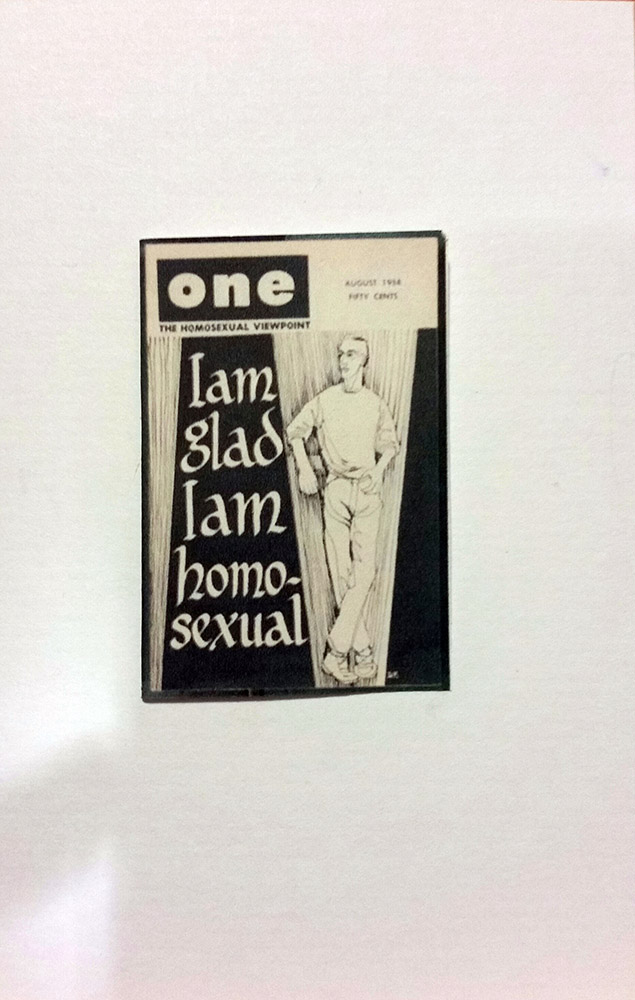 "Reproduction of magazine cover, saying ""I am glad I am homosexual"""