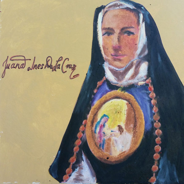 Sor Juana, in 17th-century nun's habit, wears rosary beads and large scapular around neck, depicting the Virgin Mary.
